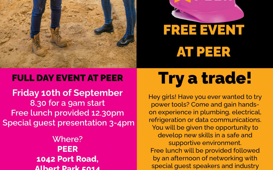 """Women are tradies too! FREE girls only """"Try a Trade"""" event at PEER"""